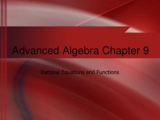 Advanced Algebra Chapter 9