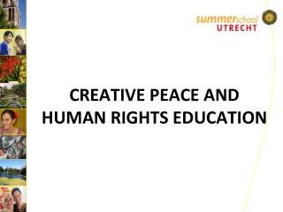 CREATIVE PEACE AND HUMAN RIGHTS EDUCATION