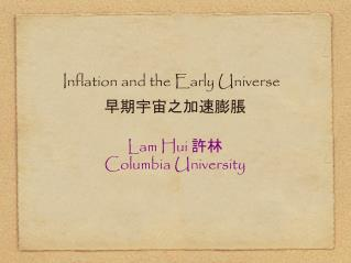 Inflation and the Early Universe
