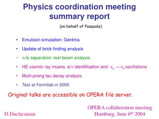 Physics coordination meeting summary report