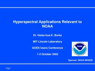 Hyperspectral Applications Relevant to NOAA