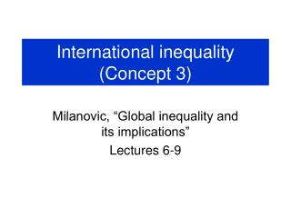 International inequality (Concept 3)
