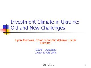 Investment Climate in Ukraine: Old and New Challenges