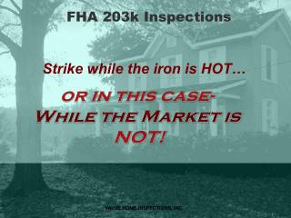 FHA 203k Inspections