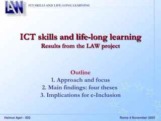 ICT skills and life-long learning Results from the LAW project