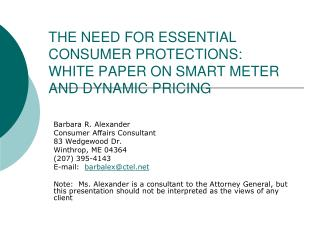 THE NEED FOR ESSENTIAL CONSUMER PROTECTIONS:   WHITE PAPER ON SMART METER AND DYNAMIC PRICING