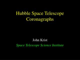 Hubble Space Telescope Coronagraphs