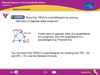 Show that  TWVU  is a parallelogram by proving both pairs of opposite sides congruent.