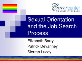 Sexual Orientation and the Job Search Process