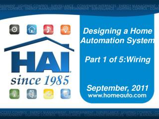 Designing a Home Automation System Part 1 of 5:Wiring September, 2011