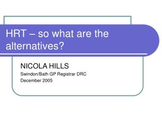 HRT – so what are the alternatives?
