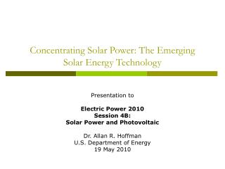 Concentrating Solar Power: The Emerging Solar Energy Technology