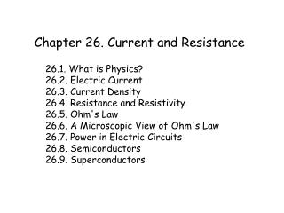 Chapter 26. Current and Resistance