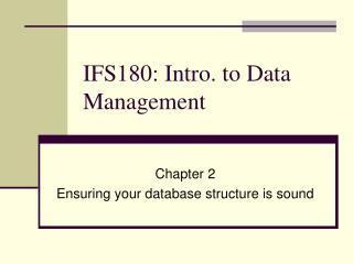 IFS180: Intro. to Data Management