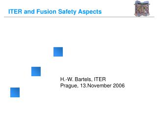 ITER and Fusion Safety Aspects