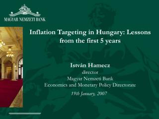 Inflation Targeting in Hungary: Lessons from the first 5 years