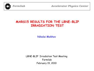 MARS15 RESULTS FOR THE LBNE-BLIP IRRADIATION TEST