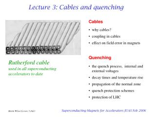 Lecture 3: Cables and quenching