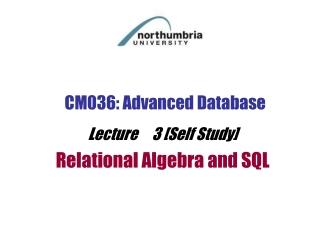 CM036: Advanced Database