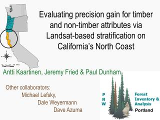 Evaluating precision gain for timber and non-timber attributes via  Landsat-based stratification on  California s North