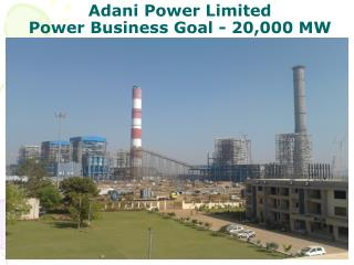 Adani Power Limited  Power Business Goal - 20,000 MW