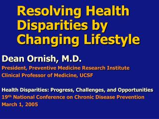 Resolving Health Disparities by Changing Lifestyle