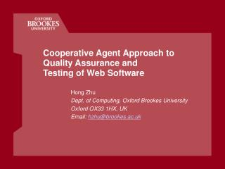 Cooperative Agent Approach to Quality Assurance and  Testing of Web Software