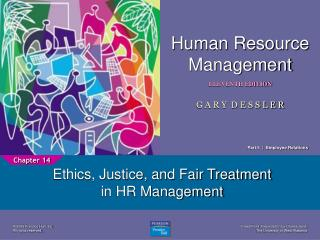 Ethics, Justice, and Fair Treatment in HR Management