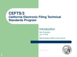 CEFTS/3 California Electronic Filing Technical Standards Program