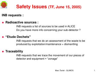 Safety Issues  (TF, June 15, 2005)