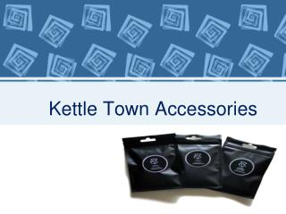 Kettle Town Accessories