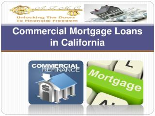 Commercial Mortgage Loans in California: An overview