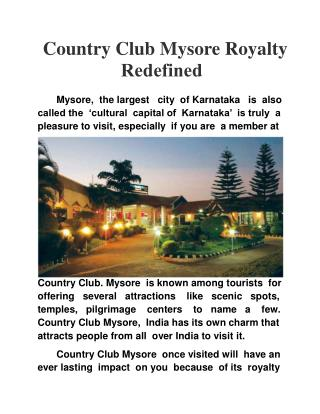 Country Club Mysore Royalty Redefined