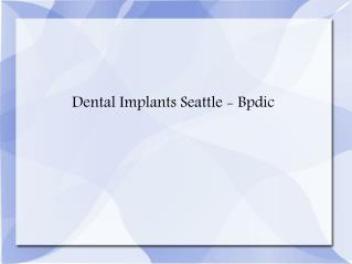 Dental Implants Seattle, Venners Seattle - Bpdic