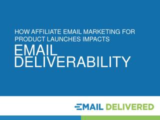 Affiliate Email Marketing for Product Launches