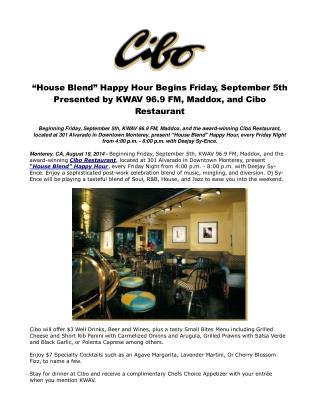 """House Blend"" Happy Hour Begins Friday, September 5th Presen"