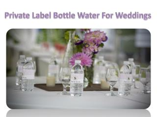 Private Label Bottle Water for Wedding