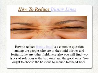 How To Reduce Bunny Lines