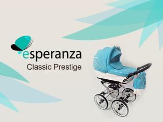 Esperanza Classic Prestige