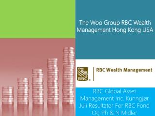 The Woo Group Rbc Wealth Management Hong Kong Usa