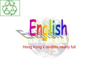 Hong Kong's landfills nearly full