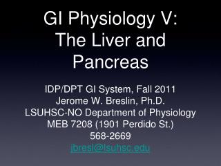GI Physiology V: The Liver and Pancreas