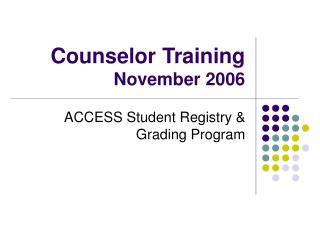 Counselor Training November 2006