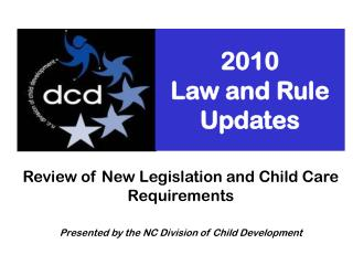 2010  Law and Rule Updates