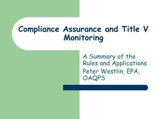 Compliance Assurance and Title V Monitoring