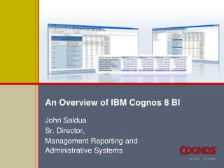 An Overview of IBM Cognos 8 BI