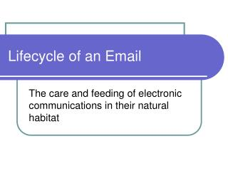 Lifecycle of an Email