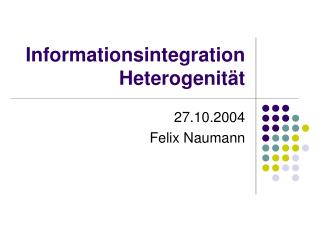 Informationsintegration Heterogenität
