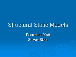 Structural Static Models