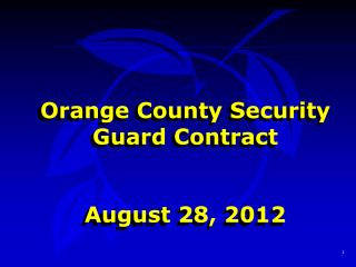 Orange County Security Guard Contract August 28, 2012